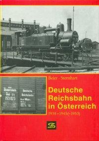 Deutsche Reichsbahn in Österreich 1938-1945 (-1953)