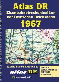 ATLAS DR 1967- Eisenbahnstreckenlexikon der Deutschen Reichsbahn