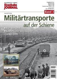Militärtransporte auf der Schiene, Band 3