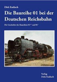 Die Baureihe 01 bei der Deutschen Reichsbahn