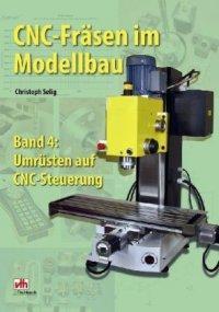 CNC-Fräsen im Modellbau, Band 4
