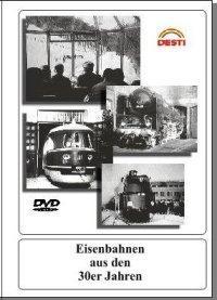 Eisenbahnen aus den 30er Jahren, 1 DVD-Video