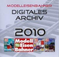 Modelleisenbahner. Digitales Archiv 2010, 1 CD-ROM