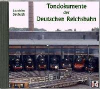 Tondokumente der Deutschen Reichsbahn, 1 Audio-CD
