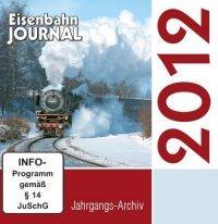 Eisenbahn-Journal Jahrgangs-Archiv 2012, 1 CD-ROM