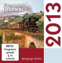 Eisenbahn-Journal Jahrgangs-Archiv 2013, 1 CD-ROM